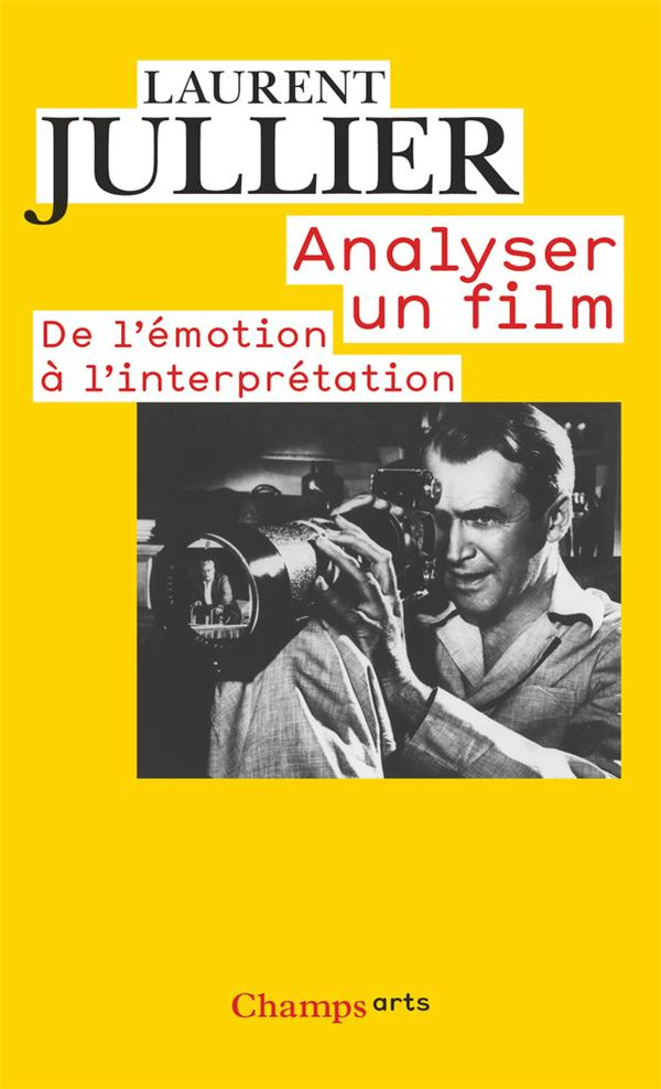 ANALYSER UN FILM  -  DE L'EMOTION A L'INTERPRETATION