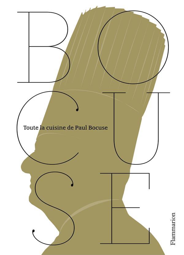 TOUTE LA CUISINE DE PAUL BOCUSE BOCUSE PAUL FLAMMARION