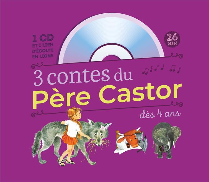 3 CONTES DU PERE CASTOR : MARLAGUETTE - LA VACHE ORANGE - UNE HISTOIRE DE SINGE COLLECTIF FLAMMARION
