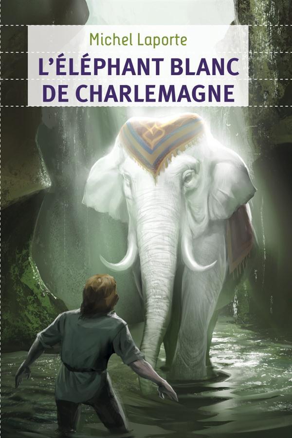 L' ELEPHANT BLANC DE CHARLEMAGNE