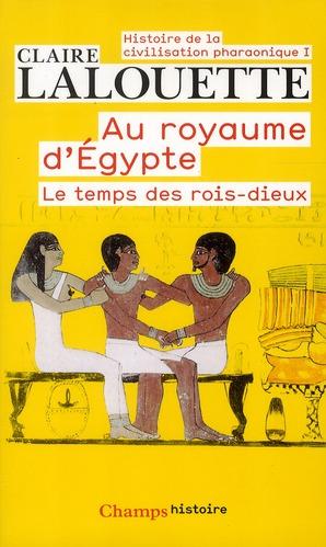 AU ROYAUME D-EGYPTE - AU ROYAU LALOUETTE CLAIRE FLAMMARION