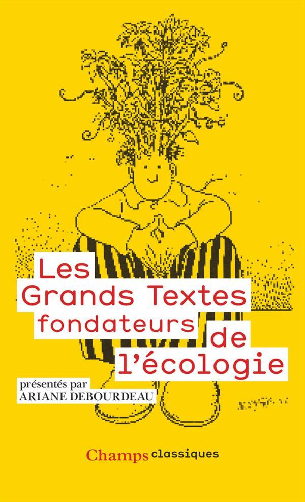 LES GRANDS TEXTES FONDATEURS DE L'ECOLOGIE