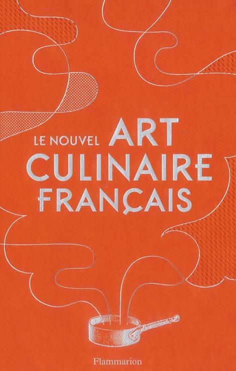 LE NOUVEL ART CULINAIRE FRANCA COLLECTIF FLAMMARION