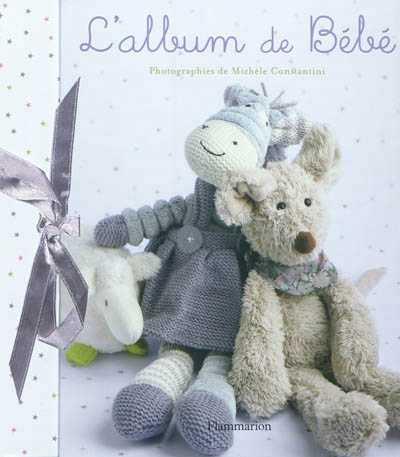L'ALBUM DE BEBE (NE 2012) MICHELE CONSTANTINI FLAMMARION