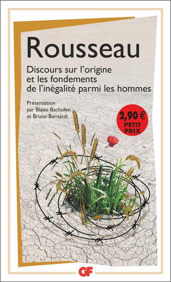 DISCOURS SUR L'ORIGINE ET LES FONDEMENTS DE L'INEGALITE PARMI LES HOMMES ROUSSEAU JEAN-JACQUE FLAMMARION