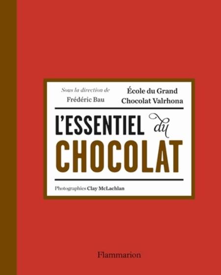 L'ESSENTIEL DU CHOCOLAT COLLECTIF Flammarion
