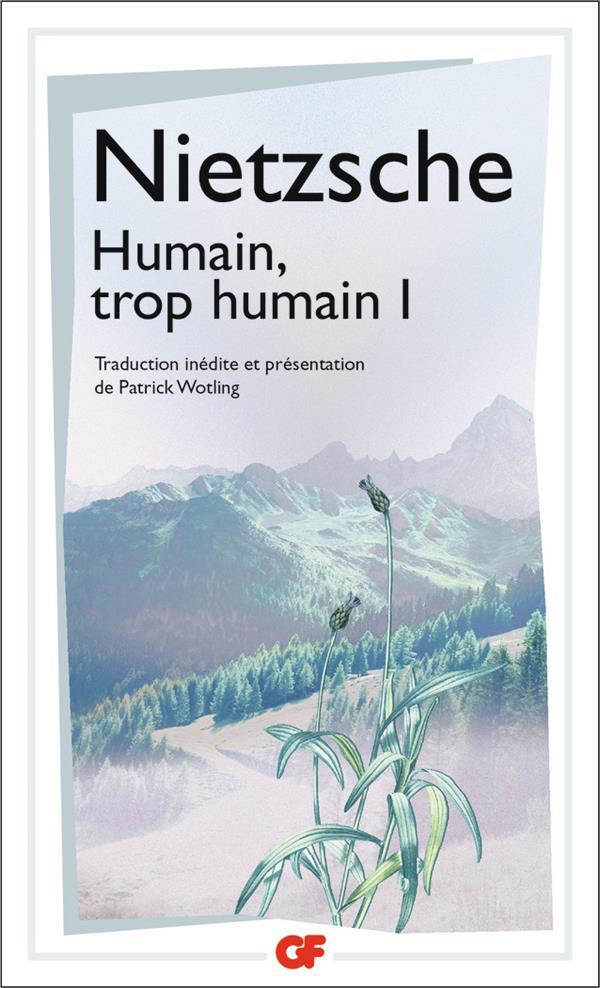 HUMAIN, TROP HUMAIN T.1