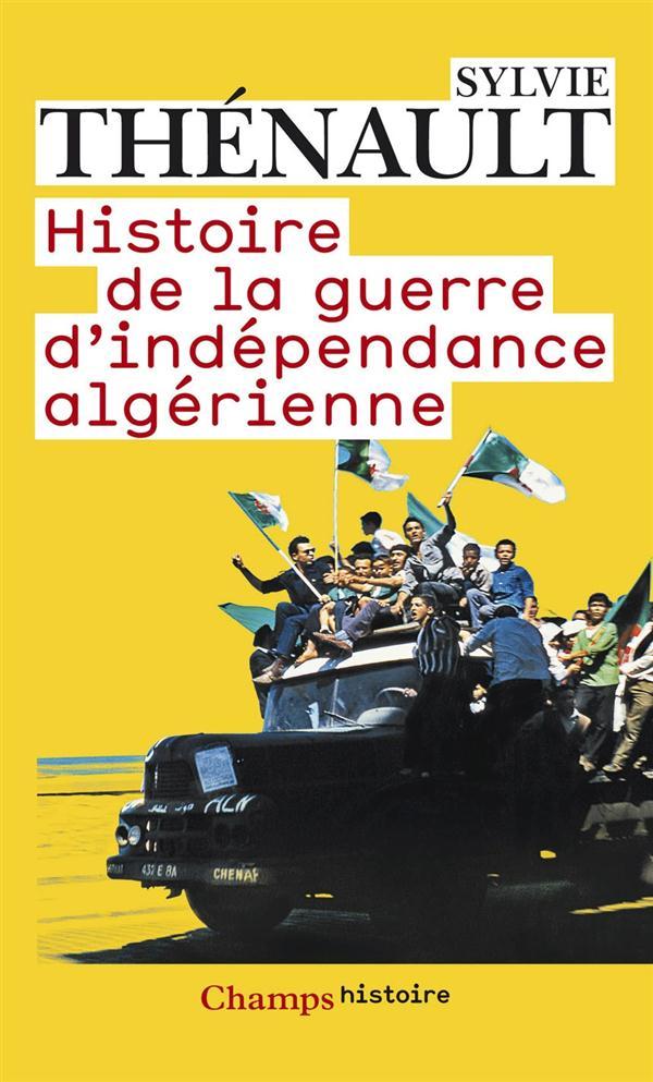 HISTOIRE DE LA GUERRE D-INDEPENDANCE ALGERIENNE