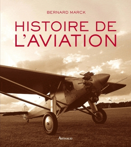 HISTOIRE DE L'AVIATION MARCK BERNARD FLAMMARION