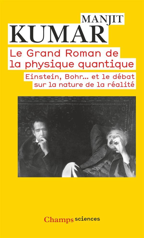 LE GRAND ROMAN DE LA PHYSIQUE QUANTIQUE -