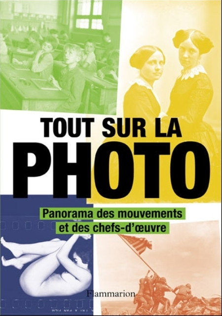TOUT SUR LA PHOTO COLLECTIF FLAMMARION