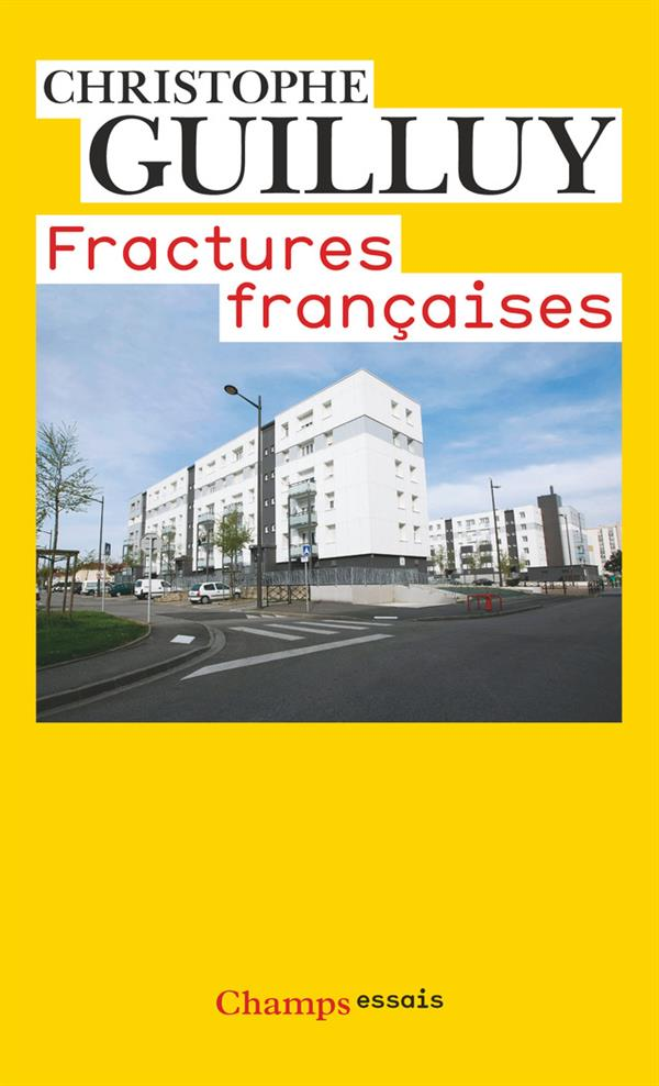 FRACTURES FRANCAISES GUILLUY CHRISTOPHE FLAMMARION