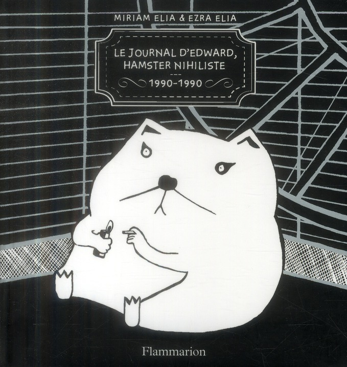 JOURNAL D'EDWARD, HAMSTER NIHILISTE - 1990-1990