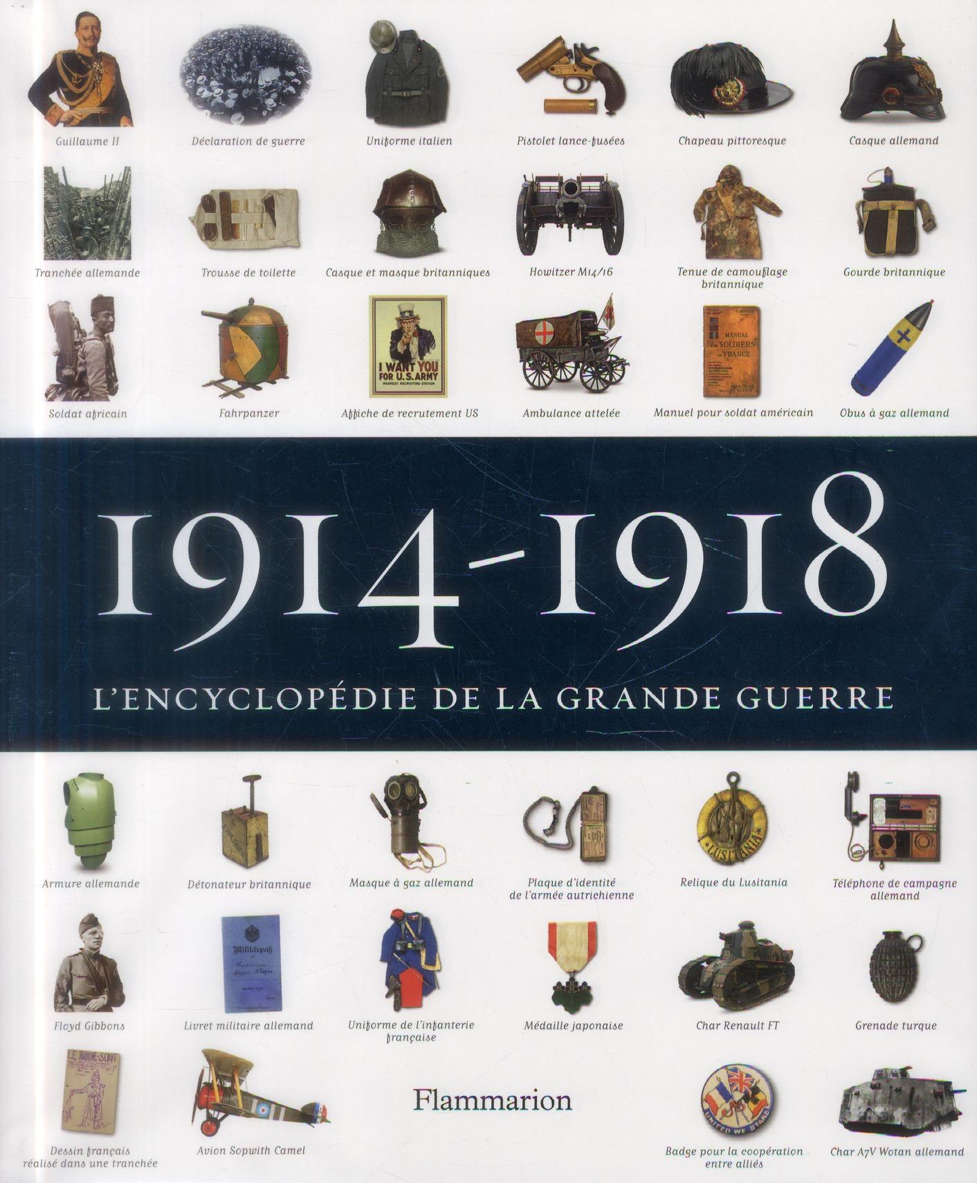 1914-1918, L'ENCYCLOPEDIE DE LA GRANDE GUERRE