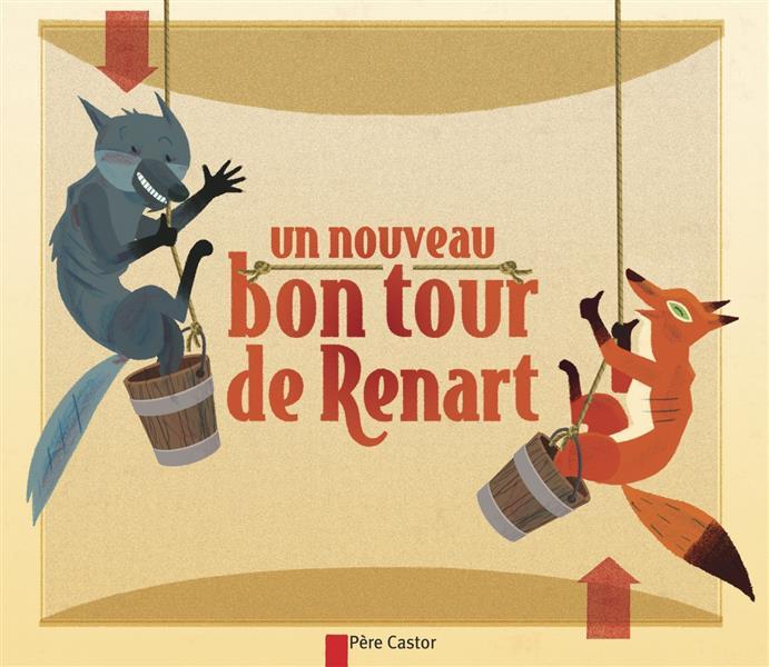 UN NOUVEAU BON TOUR DE RENART