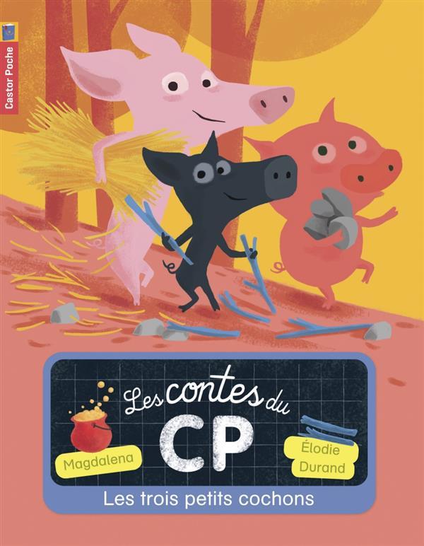 LES CONTES DU CP, T2 - LES TROIS PETITS COCHONS