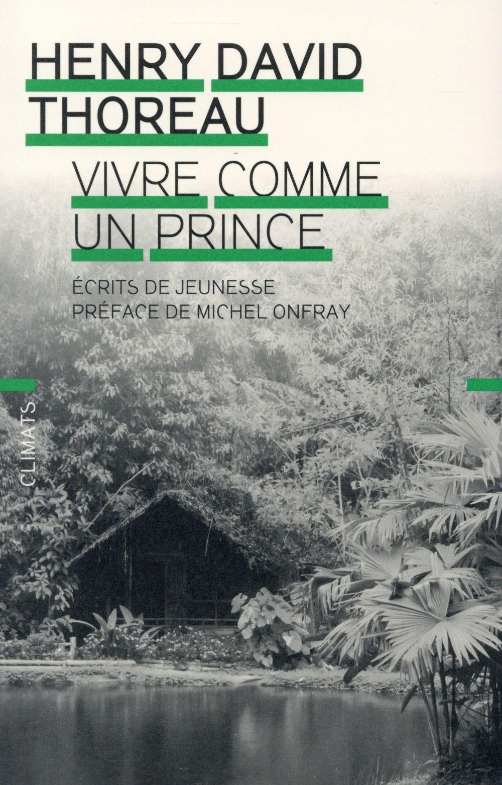 VIVRE COMME UN PRINCE - ECRITS DE JEUNESSE