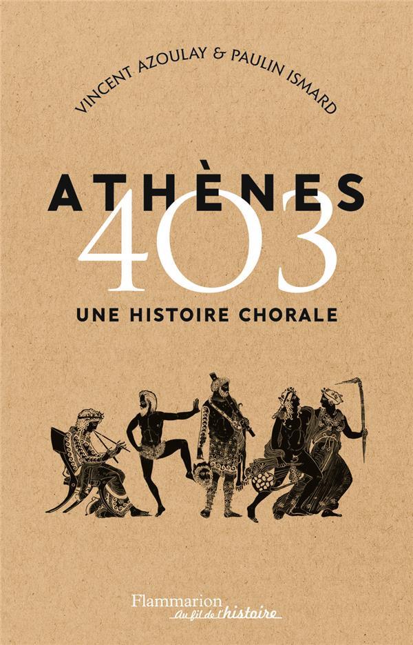 ATHENES 403     UNE HISTOIRE CHORALE