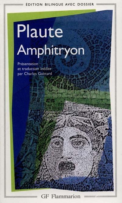 AMPHITRYON - L'AULULAIRE - LE SOLDAT FANFARON