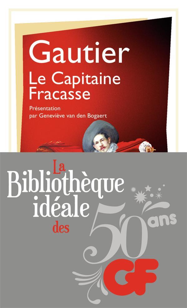LITTERATURE ET CIVILISATION - LA CAPITAINE FRACASSE Gautier Théophile Flammarion