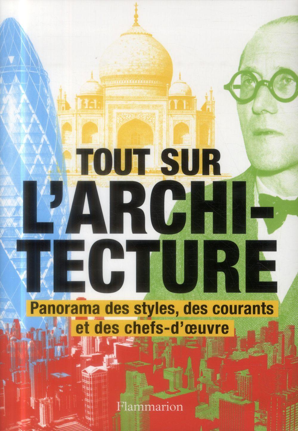 TOUT SUR L'ARCHITECTURE  Flammarion