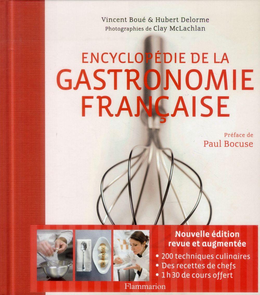 ENCYCLOPEDIE DE LA GASTRONOMIE DELORME/BOUE FLAMMARION