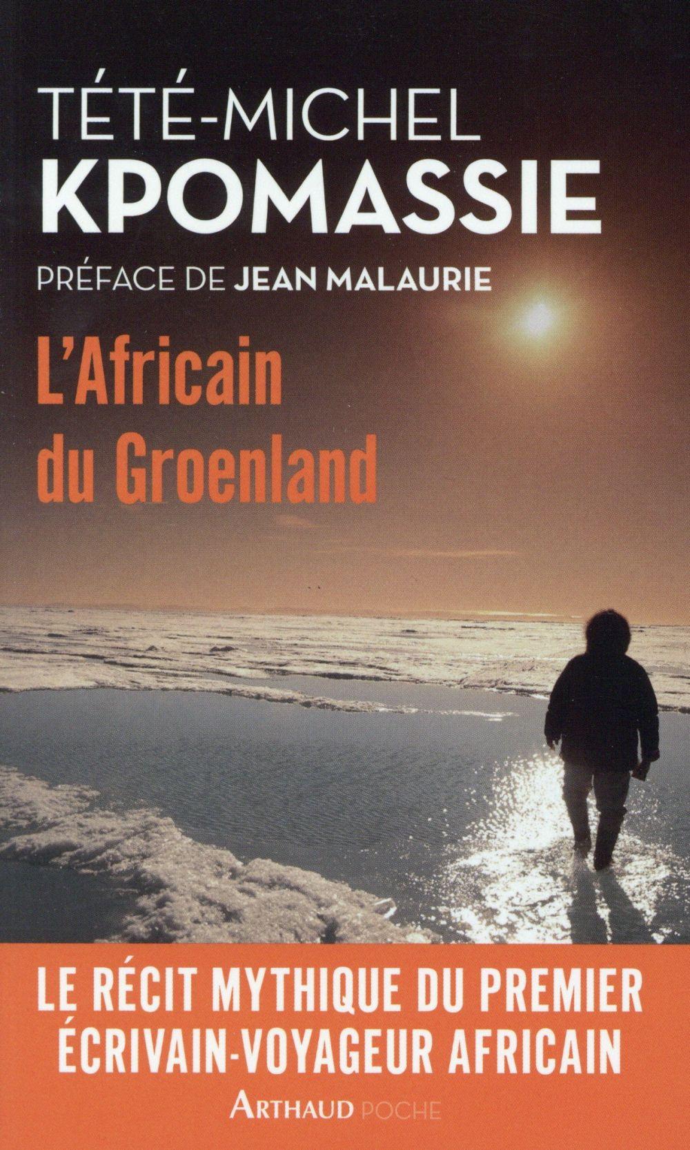 L'AFRICAIN DU GROENLAND KPOMASSIE TETE-MICHE Arthaud