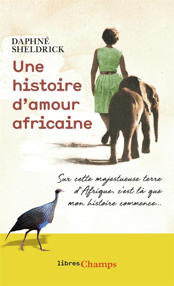 - UNE HISTOIRE D'AMOUR AFRICAINE