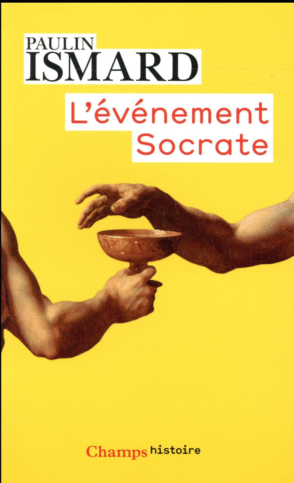 L-EVENEMENT SOCRATE ISMARD PAULIN FLAMMARION