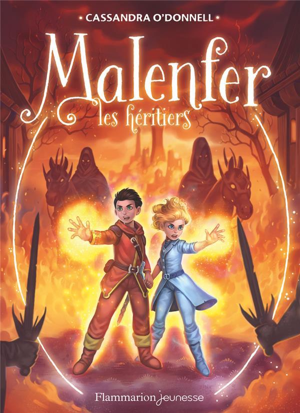 MALENFER T.3  -  LES HERITIERS O-DONNELL/FLEURY Flammarion-Jeunesse