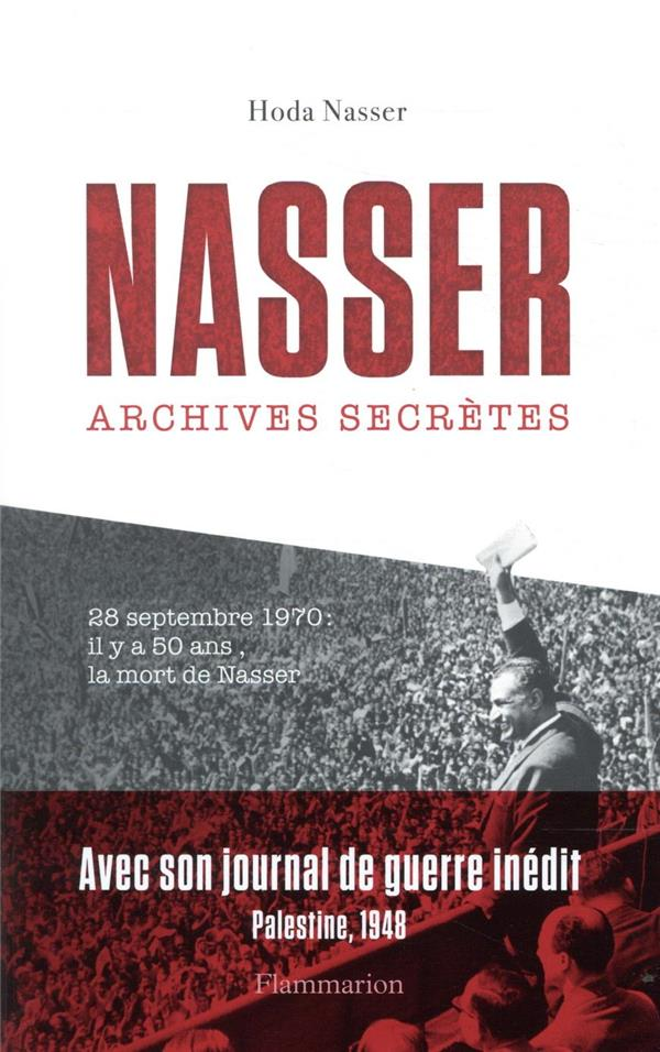 NASSER  -  ARCHIVES SECRETES