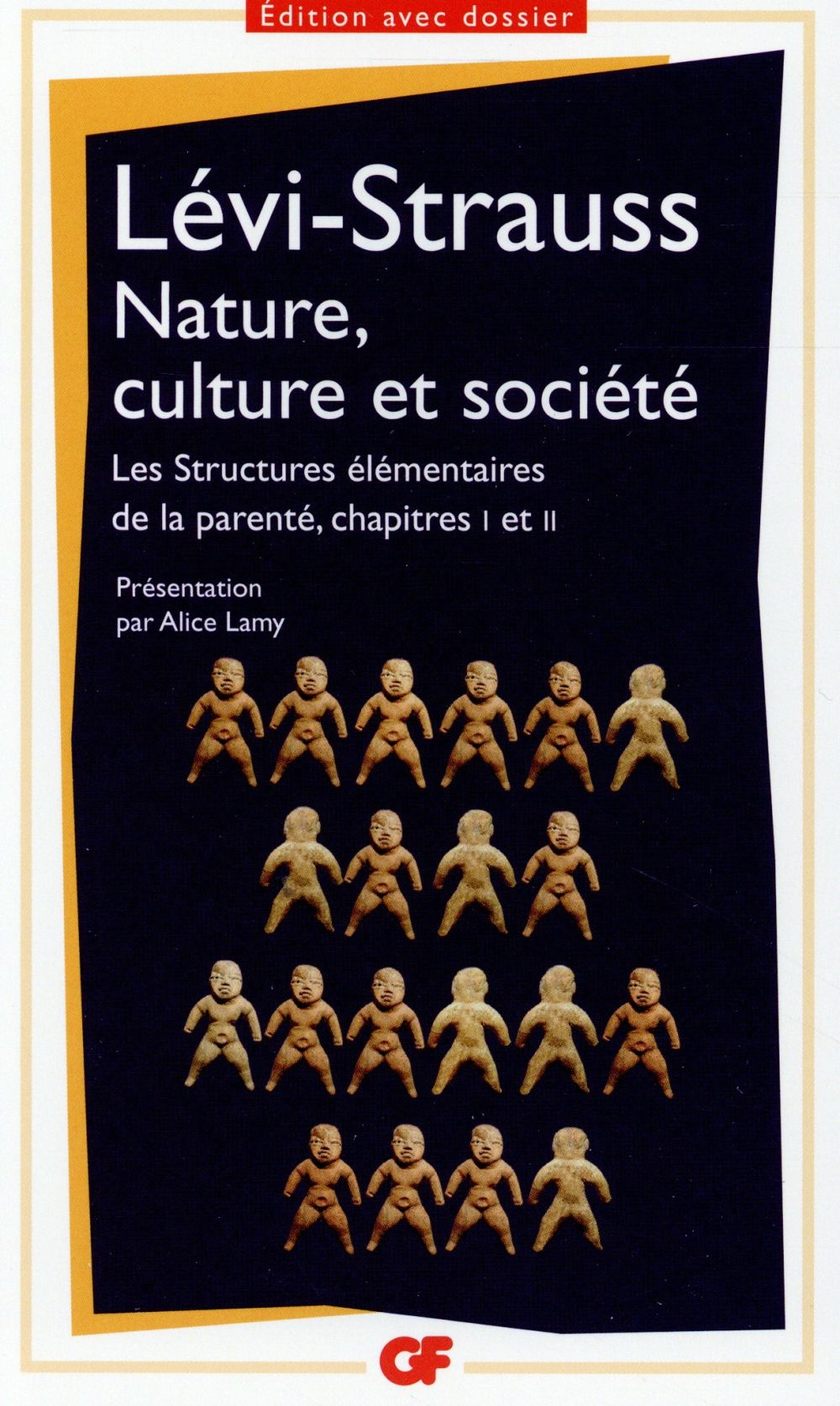 PHILOSOPHIE - T1381 - NATURE, CULTURE ET SOCIETE - LES STRUCTURES ELEMENTAIRES DE LA PARENTE, CHAPIT LEVI-STRAUSS CLAUDE Flammarion