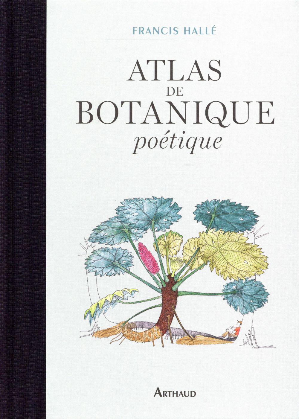 ATLAS DE BOTANIQUE POETIQUE HALLE Arthaud