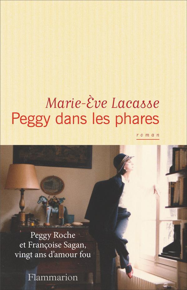 Lacasse Marie-Eve - PEGGY DANS LES PHARES