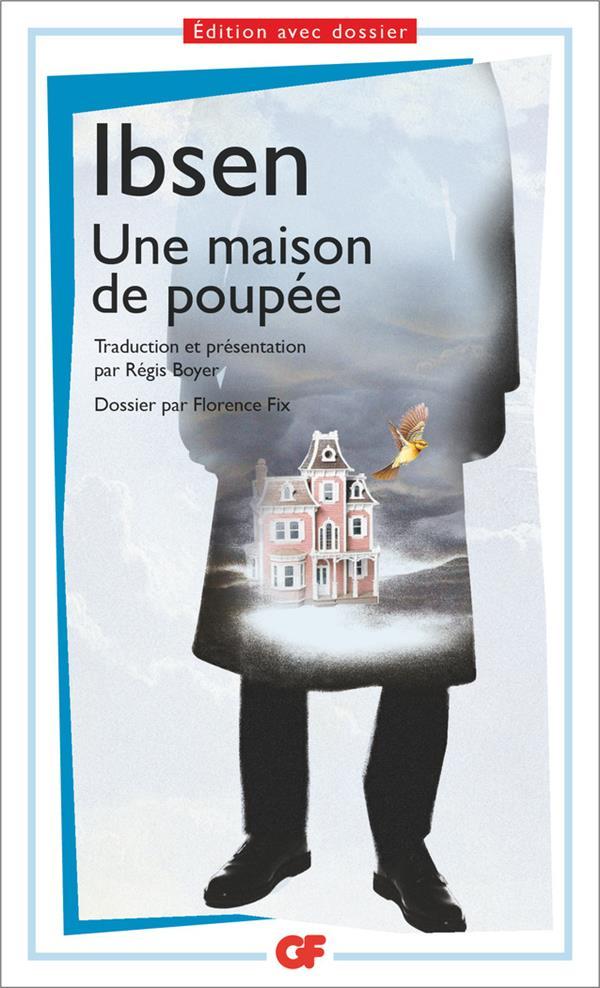Ibsen Henrik - UNE MAISON DE POUPEE