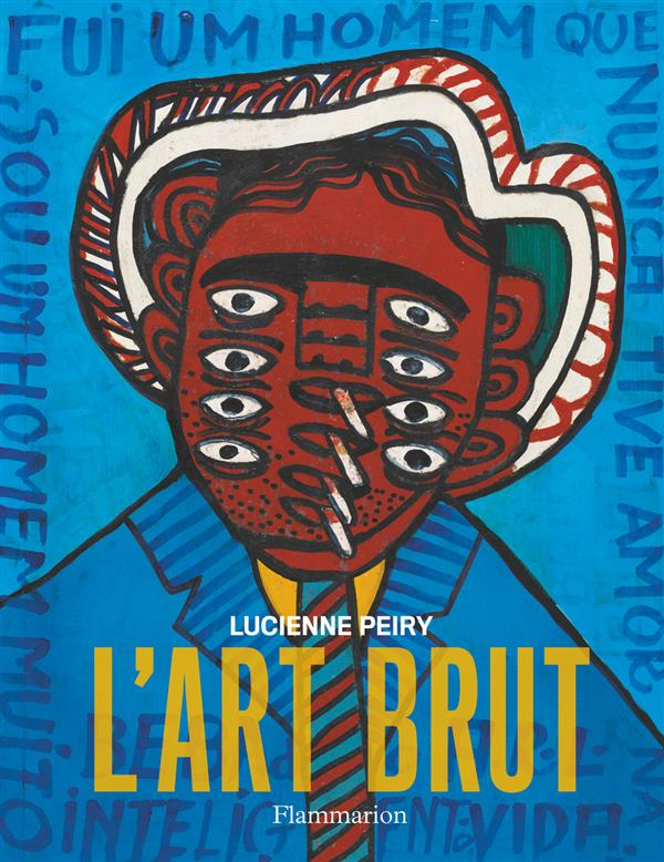 L'ART BRUT (EDITION REVUE ET AUGMENTEE)