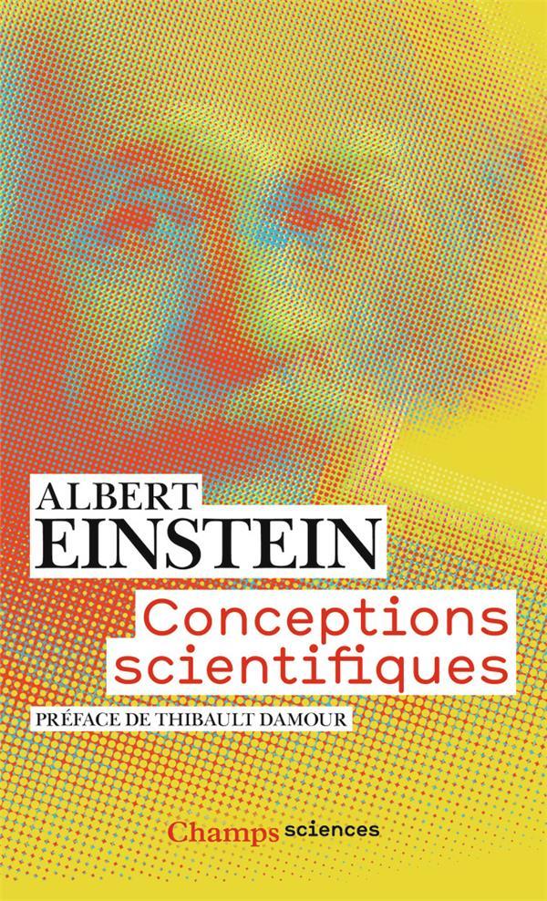 Einstein Albert - CONCEPTIONS SCIENTIFIQUES