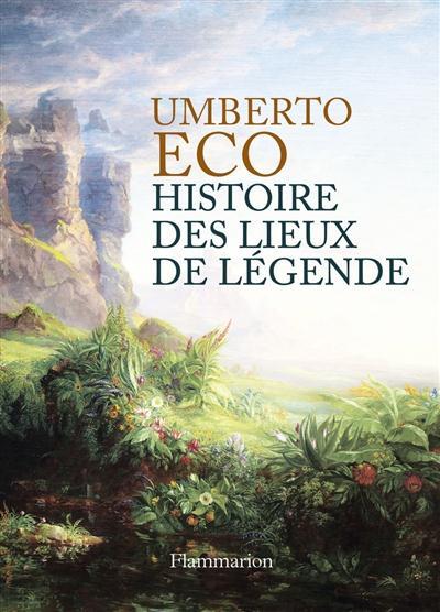 HISTOIRE DES LIEUX DE LEGENDE  Flammarion
