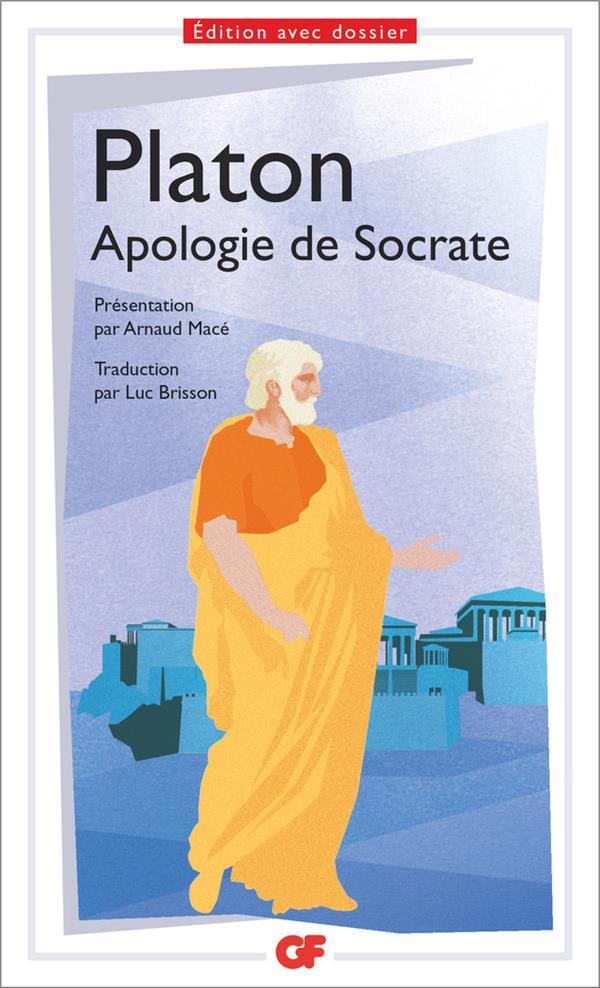 APOLOGIE DE SOCRATE PLATON Flammarion