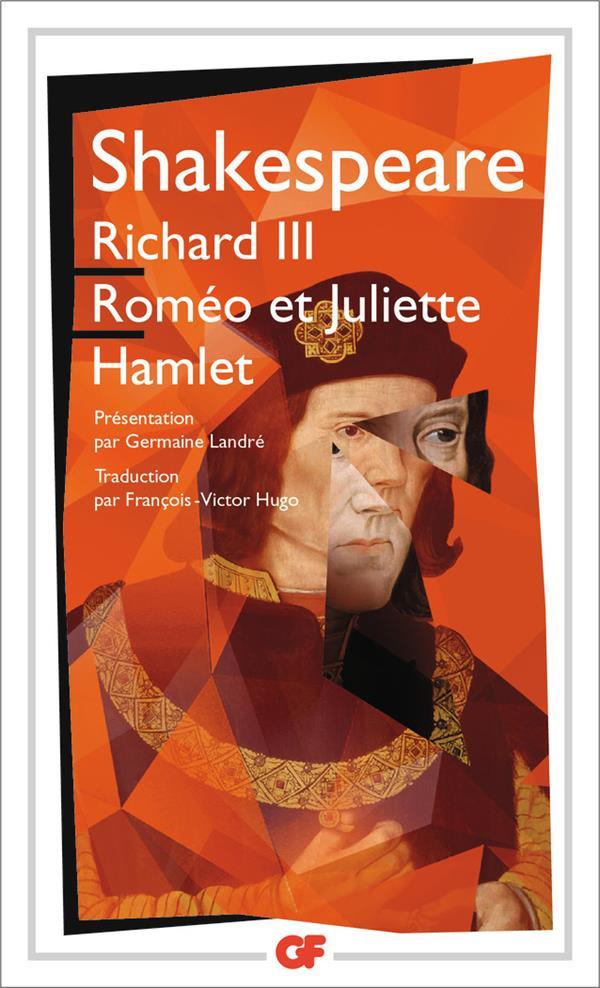 RICHARD III - ROMEO ET JULIETTE - HAMLET SHAKESPEARE/LANDRE Flammarion