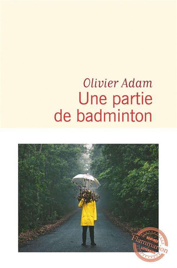 UNE PARTIE DE BADMINTON ADAM OLIVIER FLAMMARION