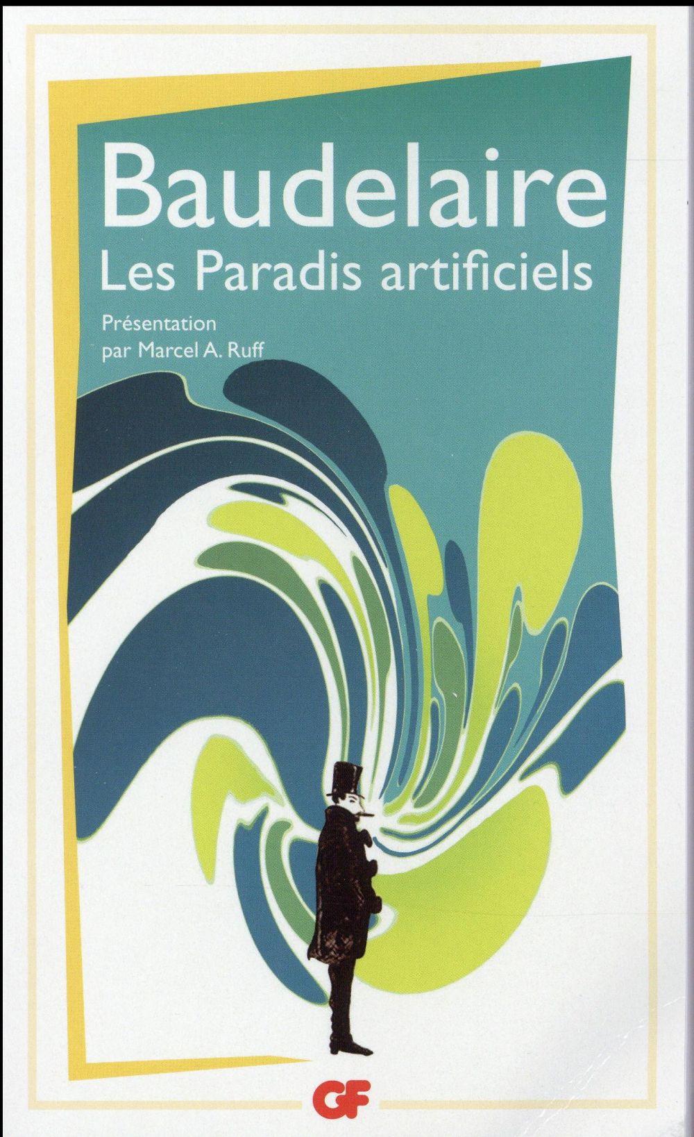 LES PARADIS ARTIFICIELS BAUDELAIRE CHARLES Flammarion