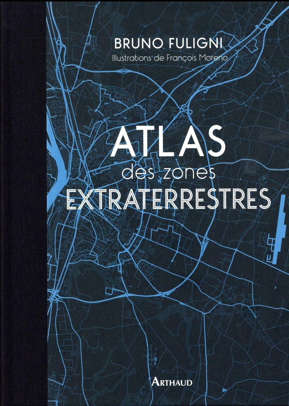 ATLAS DES ZONES EXTRATERRESTRES FULIGNI/MORENO FLAMMARION