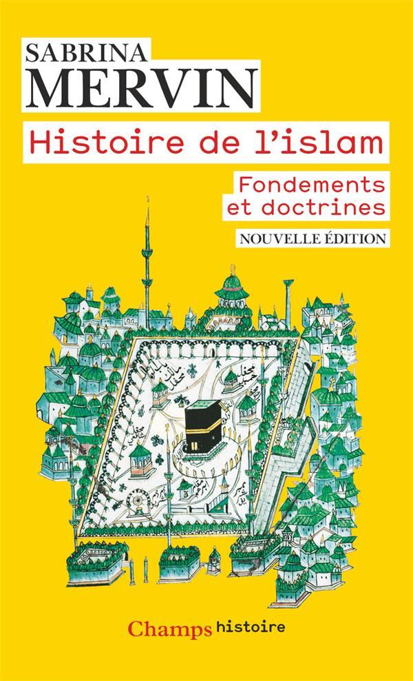 HISTOIRE DE L-ISLAM - FONDEMEN MERVIN SABRINA FLAMMARION