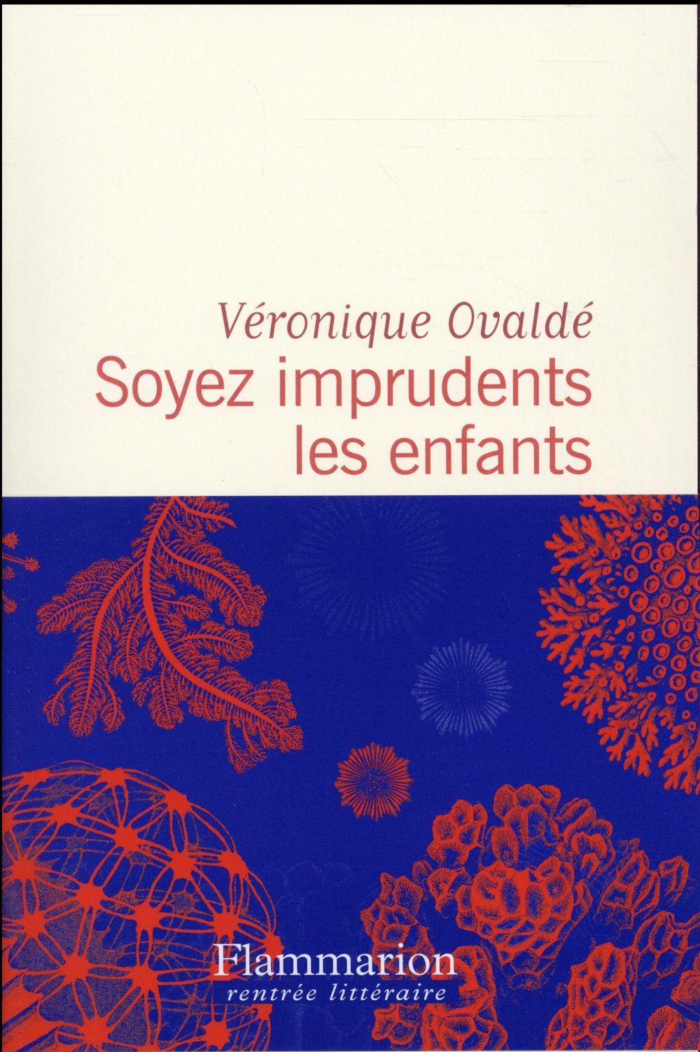 SOYEZ IMPRUDENTS LES ENFANTS