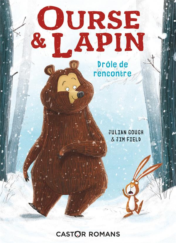 Field Jim - DROLE DE RENCONTRE - OURSE & LAPIN - T1