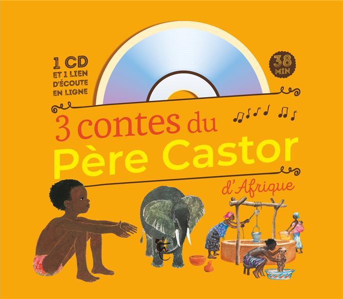 3 CONTES DU PERE CASTOR D'AFRIQUE ALENCON/BERMOND Père Castor-Flammarion