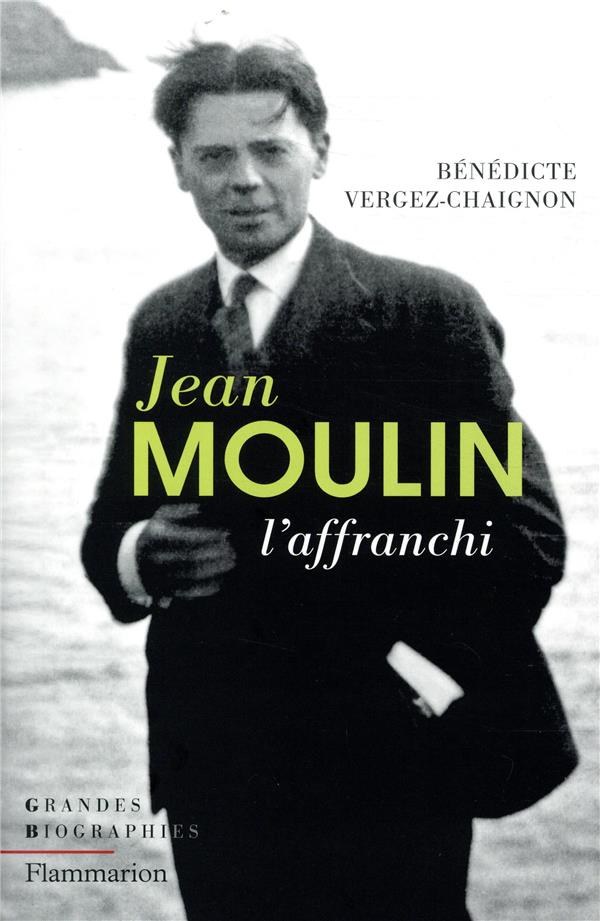 JEAN MOULIN - L'AFFRANCHI