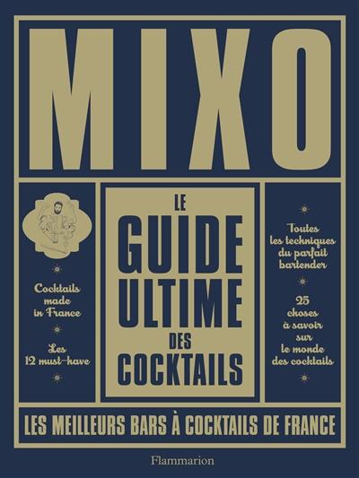 MIXO - LE GUIDE ULTIME DES COCKTAILS