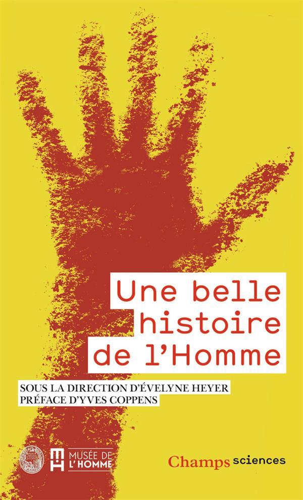 UNE BELLE HISTOIRE DE L-HOMME COLLECTIF/HEYER FLAMMARION